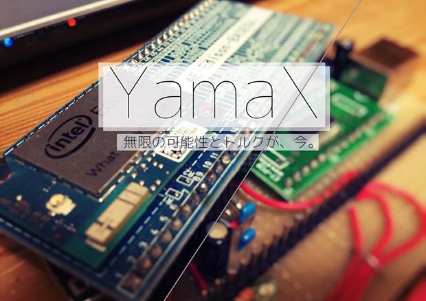 YamaX、